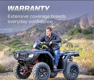 Warranty. Extensive coverage breeds everyday confidence. Man sitting on ATV